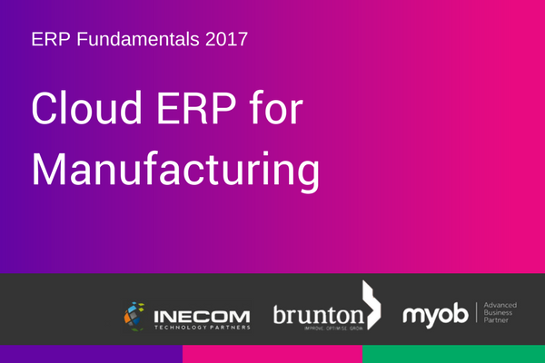 Webinar: A focus on Cloud ERP for Manufacturing